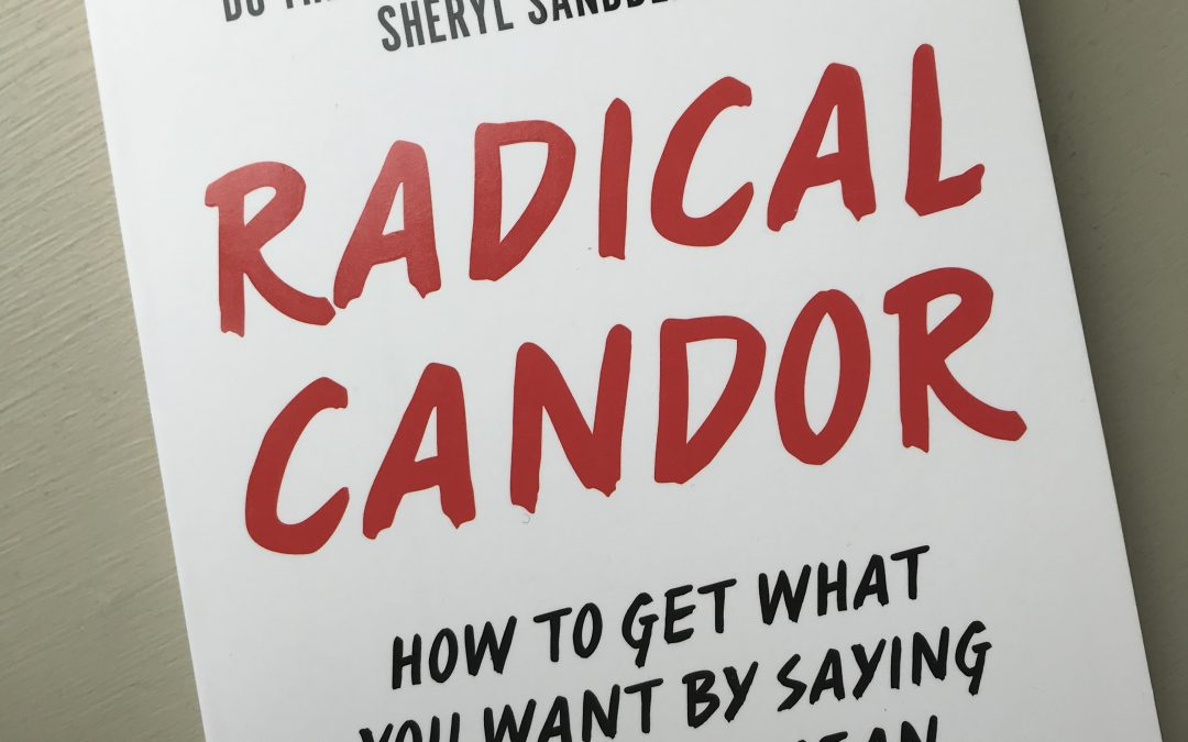 "How to bring ""Radical Candor"" to 360 degree feedback"